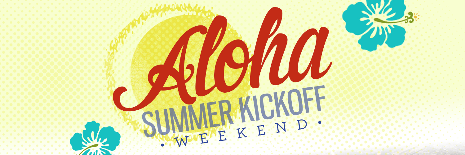 Aloha Summer Kickoff banner. The background is a pale yellow color, and there are two blue flowers in the corner of the banner.