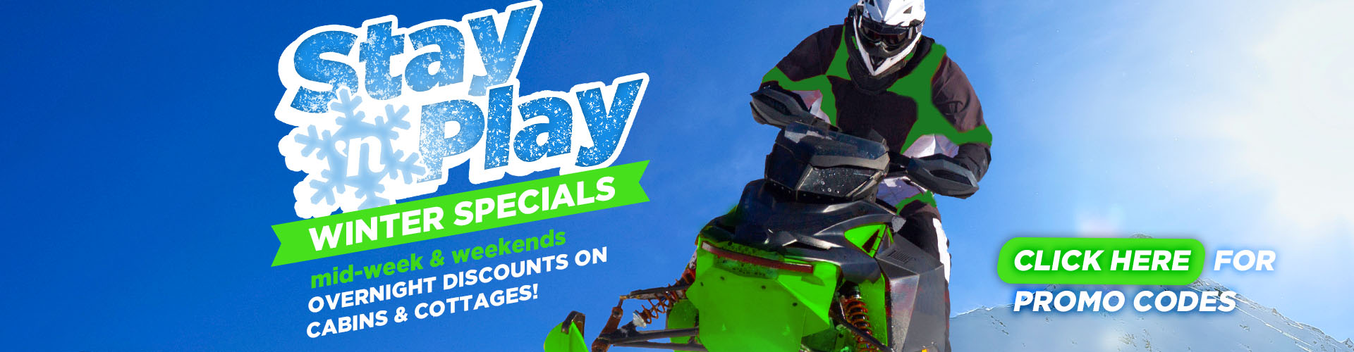 Winter Stay N Play Specials Overnight Specials on cabins and cottages