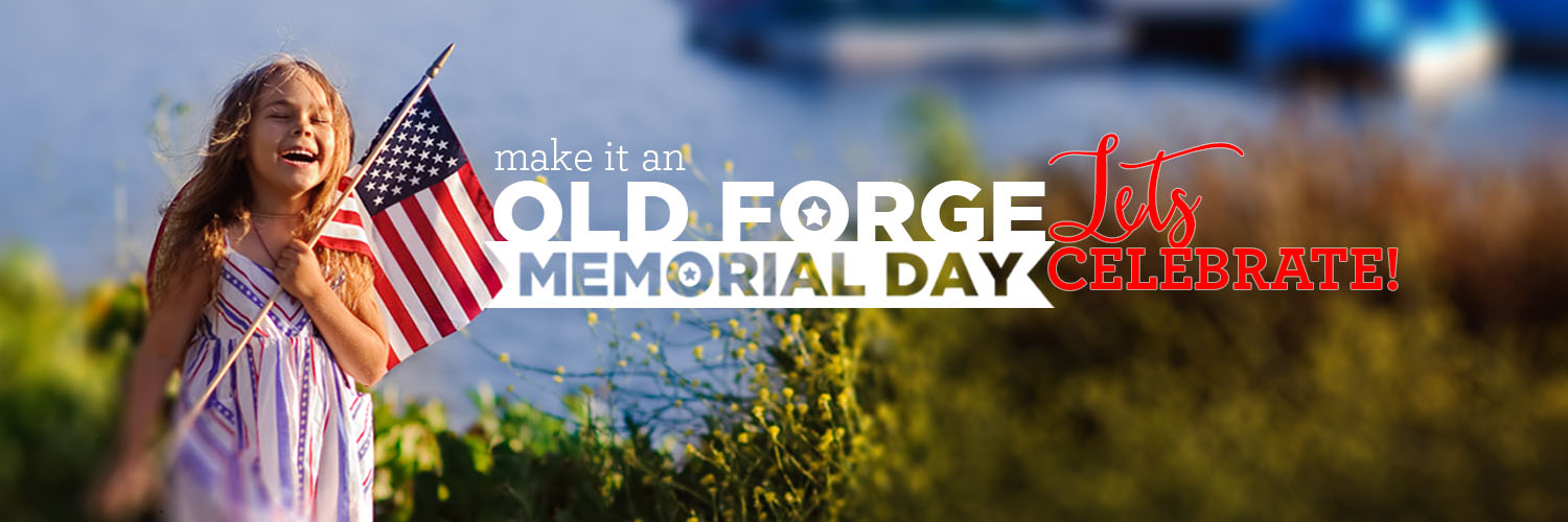 "Memorial Day at Old Forge Camping Resort ""Let's Celebrate"""